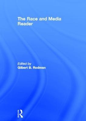 The Race and Media Reader (Hardback)