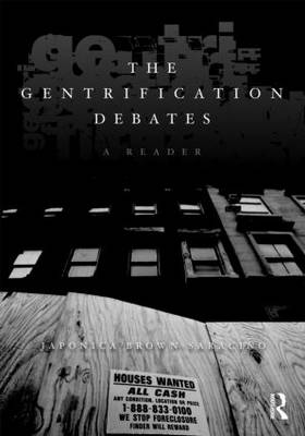 The Gentrification Debates: A Reader - The Metropolis and Modern Life (Paperback)