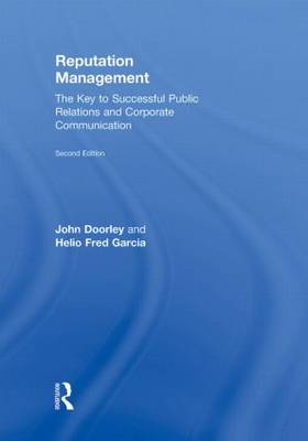 Reputation Management: The Key to Successful Public Relations and Corporate Communication (Hardback)