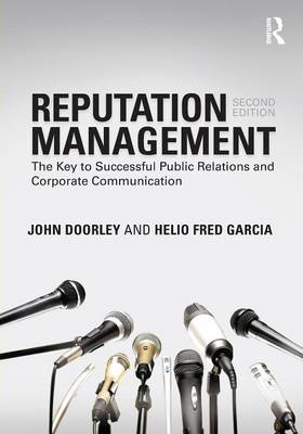 Reputation Management: The Key to Successful Public Relations and Corporate Communication (Paperback)