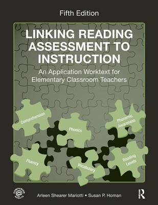 Linking Reading Assessment to Instruction: An Application Worktext for Elementary Classroom Teachers (Paperback)