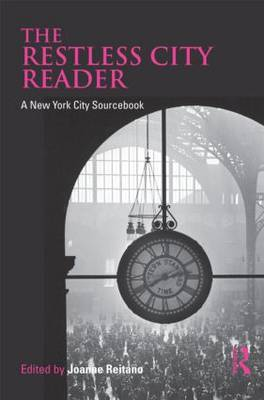 The Restless City Reader: A New York City Sourcebook (Paperback)