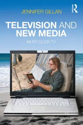 Television and New Media: Must-Click TV (Paperback)