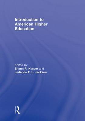 Introduction to American Higher Education (Hardback)