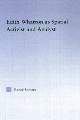 Edith Wharton as Spatial Activist and Analyst (Paperback)