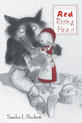 Recycling Red Riding Hood (Paperback)