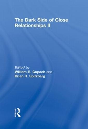 The Dark Side of Close Relationships II (Hardback)