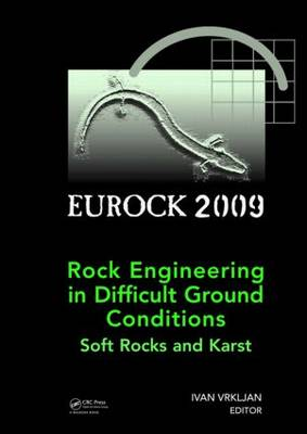 Rock Engineering in Difficult Ground Conditions - Soft Rocks and Karst (Hardback)