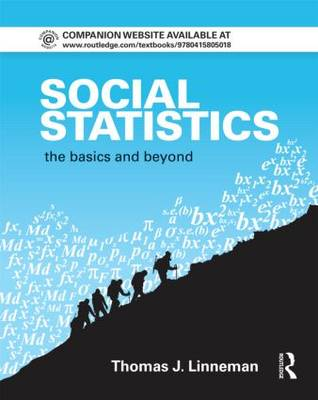 Social Statistics: The Basics and Beyond - Contemporary Sociological Perspectives (Hardback)
