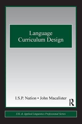 Language Curriculum Design - ESL & Applied Linguistics Professional Series (Paperback)