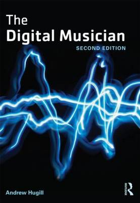 The Digital Musician (Paperback)