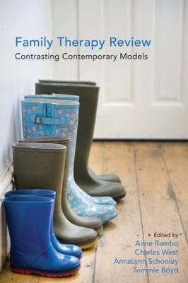 Family Therapy Review: Contrasting Contemporary Models (Paperback)