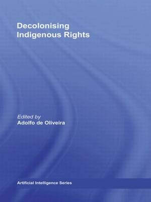 Decolonising Indigenous Rights (Paperback)