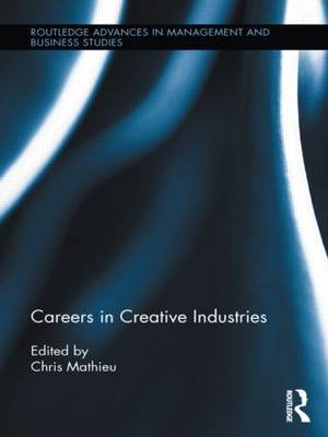 Careers in Creative Industries (Hardback)