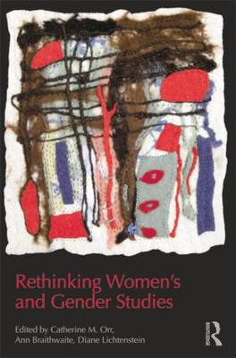 Rethinking Women's and Gender Studies (Hardback)