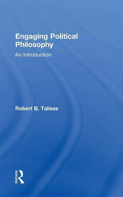 Engaging Political Philosophy: An Introduction (Hardback)