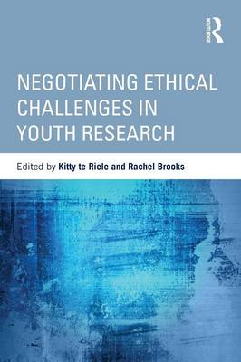 Negotiating Ethical Challenges in Youth Research - Critical Youth Studies (Paperback)