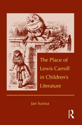 The Place of Lewis Carroll in Children's Literature (Paperback)