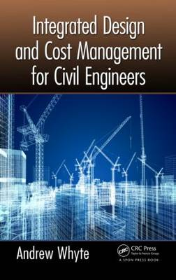 Integrated Design and Cost Management for Civil Engineers (Paperback)
