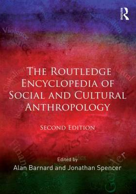 The Routledge Encyclopedia of Social and Cultural Anthropology (Paperback)