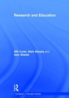 Research and Education - Foundations of Education Studies (Hardback)