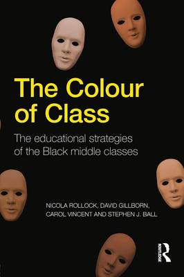 The Colour of Class: The educational strategies of the Black middle classes (Paperback)