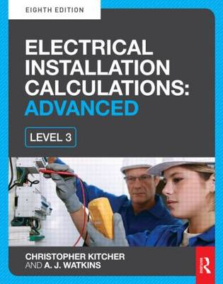 Electrical Installation Calculations: Advanced (Paperback)