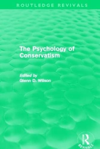 The Psychology of Conservatism - Routledge Revivals (Paperback)