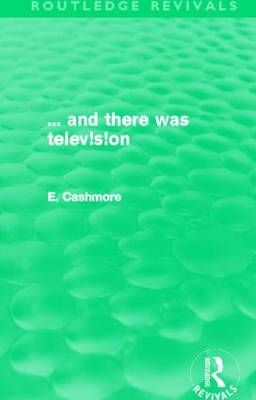 ... And There Was Television - Routledge Revivals (Hardback)