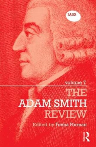 The Adam Smith Review Volume 7 - The Adam Smith Review (Hardback)