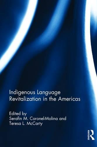 Indigenous Language Revitalization in the Americas (Hardback)