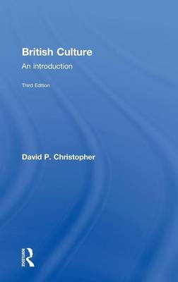 British Culture: An Introduction (Hardback)