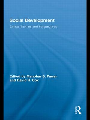 Social Development: Critical Themes and Perspectives - Routledge Studies in Development and Society (Paperback)