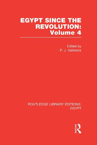 Egypt Since the Revolution - Routledge Library Editions: Egypt (Hardback)