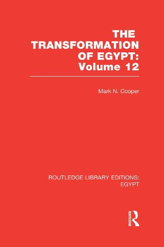 The Transformation of Egypt - Routledge Library Editions: Egypt (Hardback)