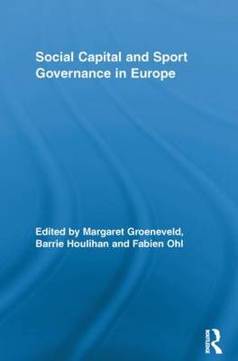 Social Capital and Sport Governance in Europe (Paperback)