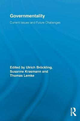 Governmentality: Current Issues and Future Challenges (Paperback)