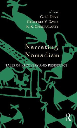Narrating Nomadism: Tales of Recovery and Resistance (Hardback)