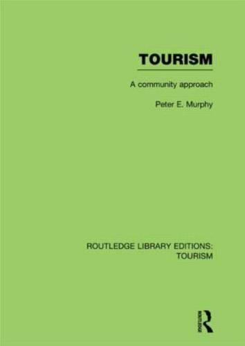 Tourism: A Community Approach - Routledge Library Editions: Tourism (Hardback)