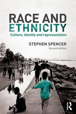 Race and Ethnicity: Culture, Identity and Representation (Paperback)