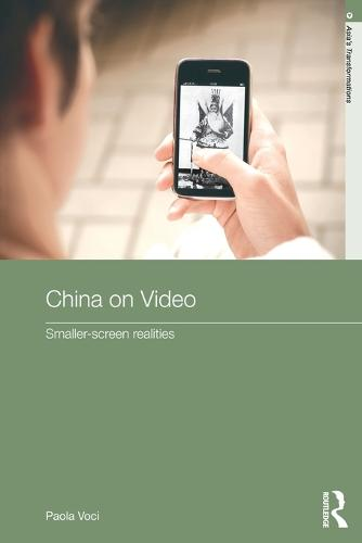 China on Video: Smaller-Screen Realities (Paperback)