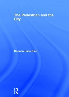 The Pedestrian and the City (Hardback)