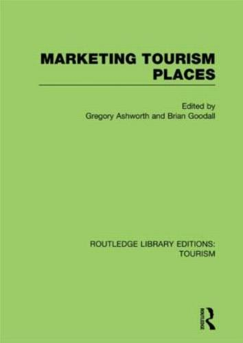 Marketing Tourism Places - Routledge Library Editions: Tourism (Hardback)