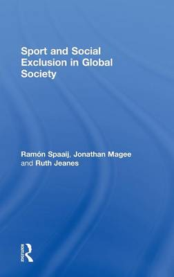 Sport and Social Exclusion in Global Society (Hardback)