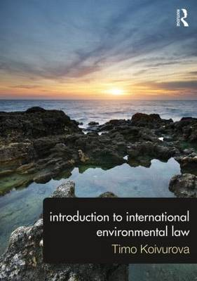Introduction to International Environmental Law (Paperback)