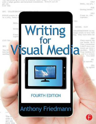 Writing for Visual Media (Paperback)