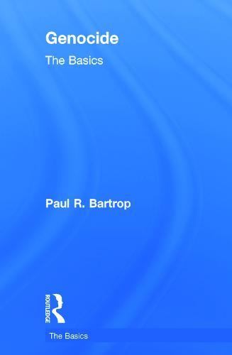 Genocide: The Basics - The Basics (Hardback)