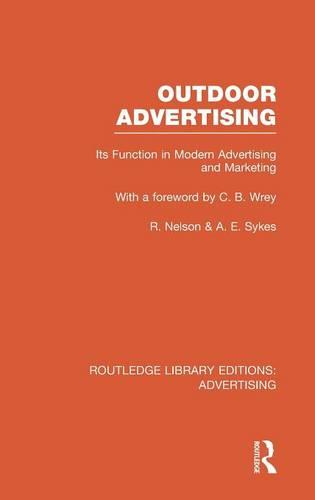 Outdoor Advertising - Routledge Library Editions: Advertising (Hardback)