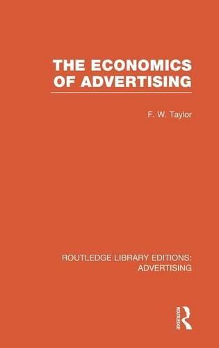 The Economics of Advertising - Routledge Library Editions: Advertising (Hardback)