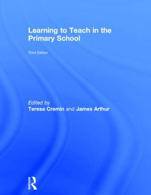 Learning to Teach in the Primary School - Learning to Teach in the Primary School Series (Hardback)